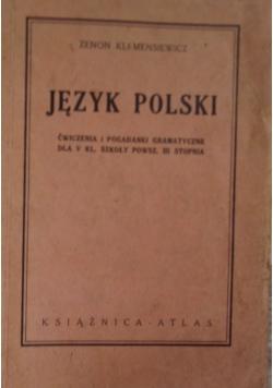 Język polski, ćwiczenia i pogadanki gramatyczne dla V kl. szkoły powsz. III stopnia, 1937 r.