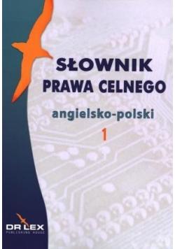 Słownik prawa celnego angielsko-polski