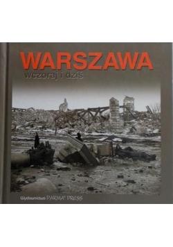 Warszawa wczoraj i dziś