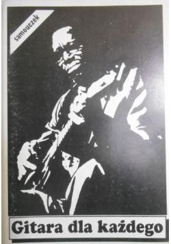 Gitara dla każdego