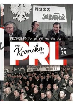 Kronika PRL 1944-1989 T.29 Przesilenia...