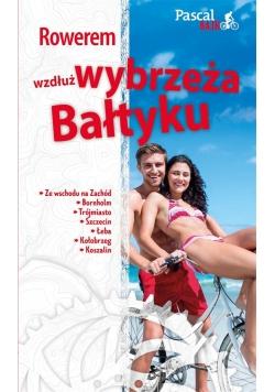 Pascal Bajk. Rowerem wzdłuż Wybrzeża Bałtyku