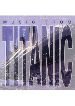 Music From Titanic - The Ray Hamilton Orchestra CD
