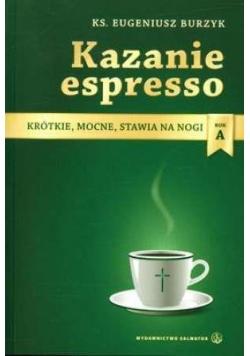 Kazanie espresso - rok A
