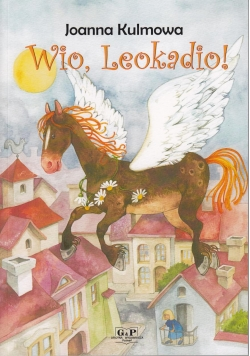 Wio, Leokadio! w.2015 G&P