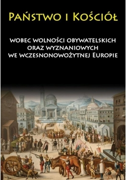 Państwo i Kościół wobec wolności obywatelskich...