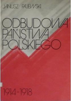 Odbudowa państwa polskiego 1914-1918