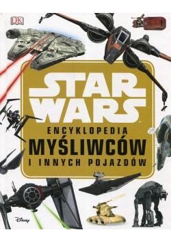 Star Wars Encyklopedia myśliwców i innych pojazdów