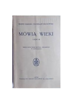 Mówią wieki,  Część III, 1935 r.