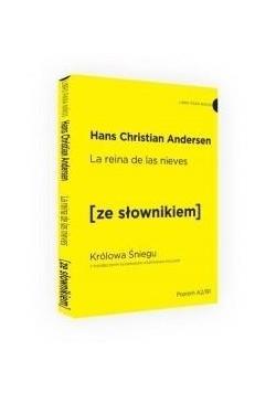 Królowa Śniegu w.hiszpańskie + słownik A2/B1
