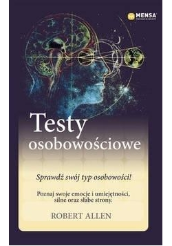 Mensa The High IQ Society. Testy osobowościowe