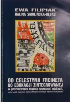 Od Celestyna Freineta do edukacji zintegrowanej