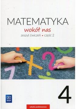 Matematyka wokół nas 4 Zeszyt ćwiczeń Część 2