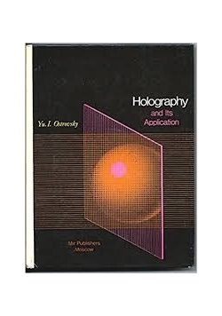 Holography and Its Application