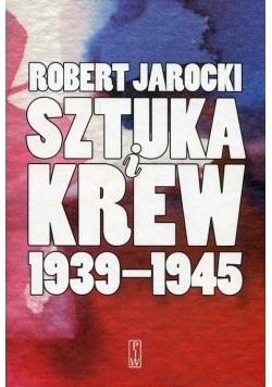 Sztuka i krew 1939-1945