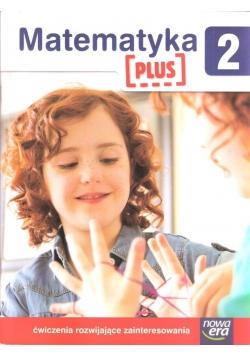 Matematyka PLUS SP 2 ćwiczenia rozwijające zaint.