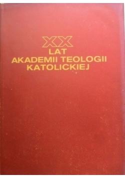 XX Lat Akademii Teologii Katolickiej