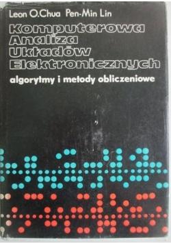 Komputerowa Analiza Układów Elektronicznych algorytmy i metody obliczeniowe