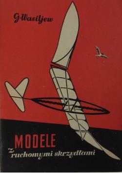Modele z ruchomymi skrzydłami