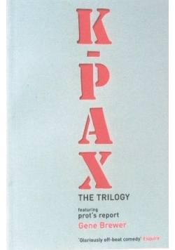 K-PAX The Trilogy