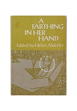 A farthing in her hand
