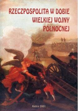 Rzeczpospolita w dobie wielkiej wojny północnej