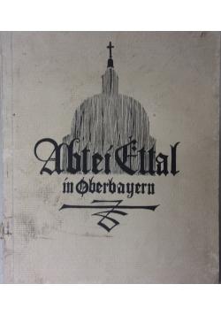 Abtei Ettal in Oberbayern, 1927 r.