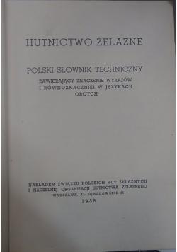 Polski słowniki techniczny zawierający znaczenie wyrazów i równoznaczniki w Językach obcych, 1939r