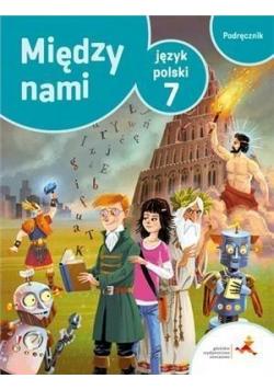 J.Polski SP 7 Między Nami podręcznik GWO