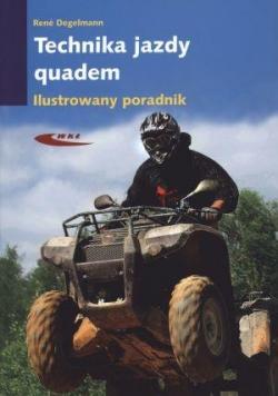 Technika jazdy Quadem. Ilustrowany poradnik