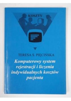 Komputerowy system rejestracji i liczenia indywidualnych kosztów pacjenta