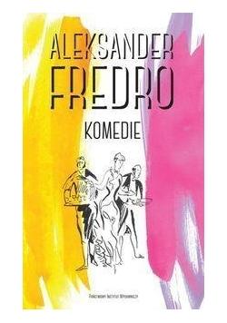 Komedie. Aleksander Fredro