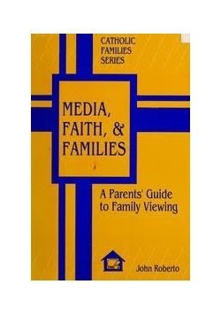 Media, Faith, i Families