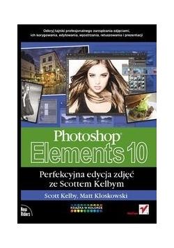 Photoshop Elements 10: Perfekcyjna edycja zdjęć