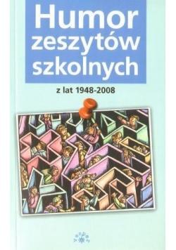 Humor zeszytów szkolnych z lat 1948-2008