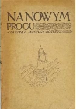 Na nowym progu, 1918 r.