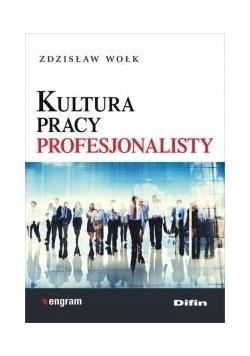 Kultura pracy profesjonalisty