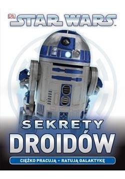 Star Wars. Sekrety Droidów