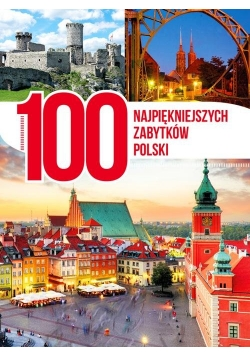 100 najpiękniejszych zabytków Polski