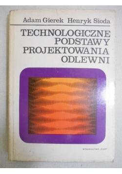 Technologiczne podstawy projektowania odlewni