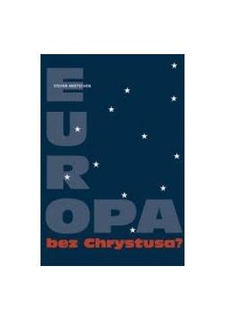 Europa bez Chrystusa?