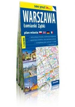 See you in...Warszawa,Łomianki,Ząbki plan miasta