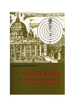 Galileusz po stronie kopernikanizmu i po stronie koscioła