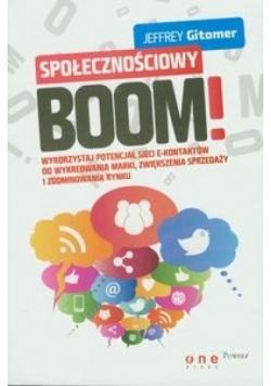Społecznościowy BOOM. Wykorzystaj potencjał sieci