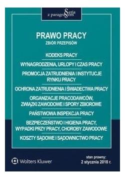 Prawo pracy. Zbiór przepisów wyd.2018