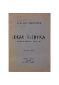 Ideał kleryka według Papieża Piusa XI, 1947 r.