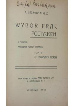 Wybór prac poetyckich, tom 1, 1909 r.