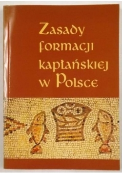 Zasady formacji kapłańskiej w Polsce