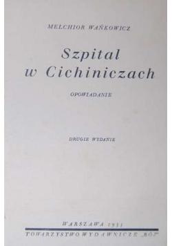 Szpital w Cichiniczach, 1935 r.