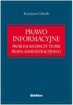 Prawo informacyjne. Problem badawczy teorii prawa